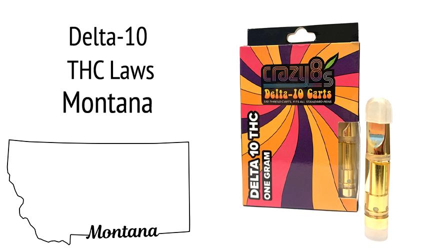 Delta 10 Montana